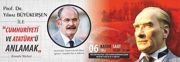 Prof. Dr. Yılmaz BÜYÜKERŞEN ile Cumhuriyeti ve Atatürkü Anlamak Konulu Söyleşi