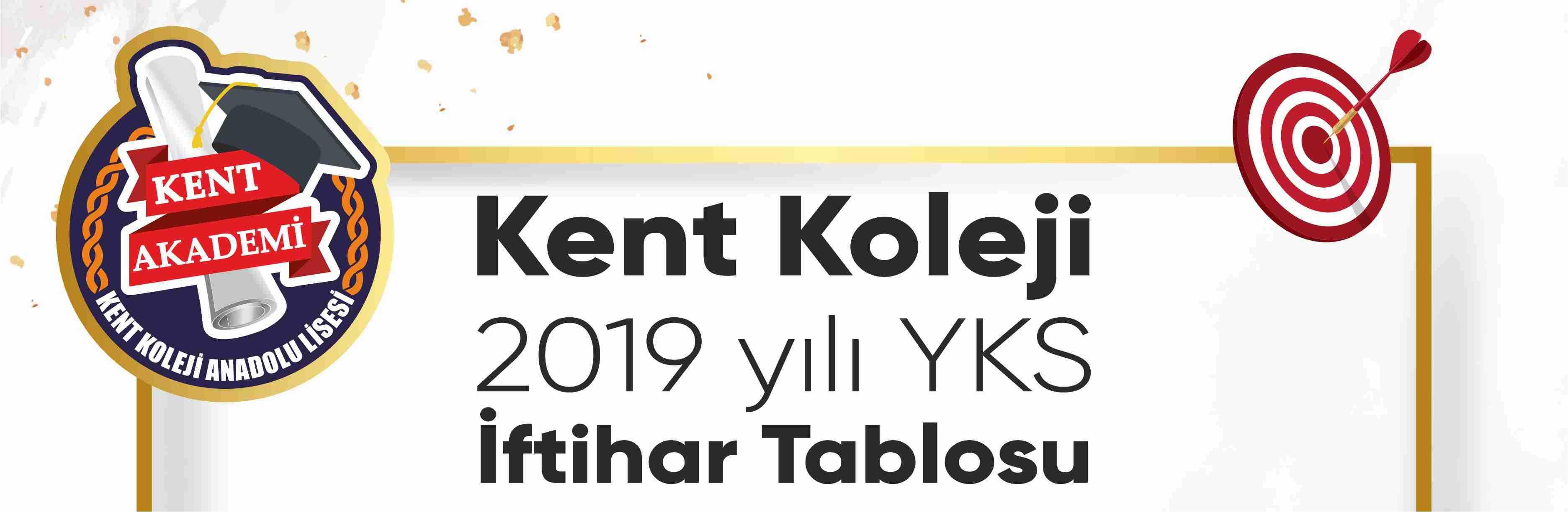 Kent Koleji 2019 yılı YKS İftihar Tablosu