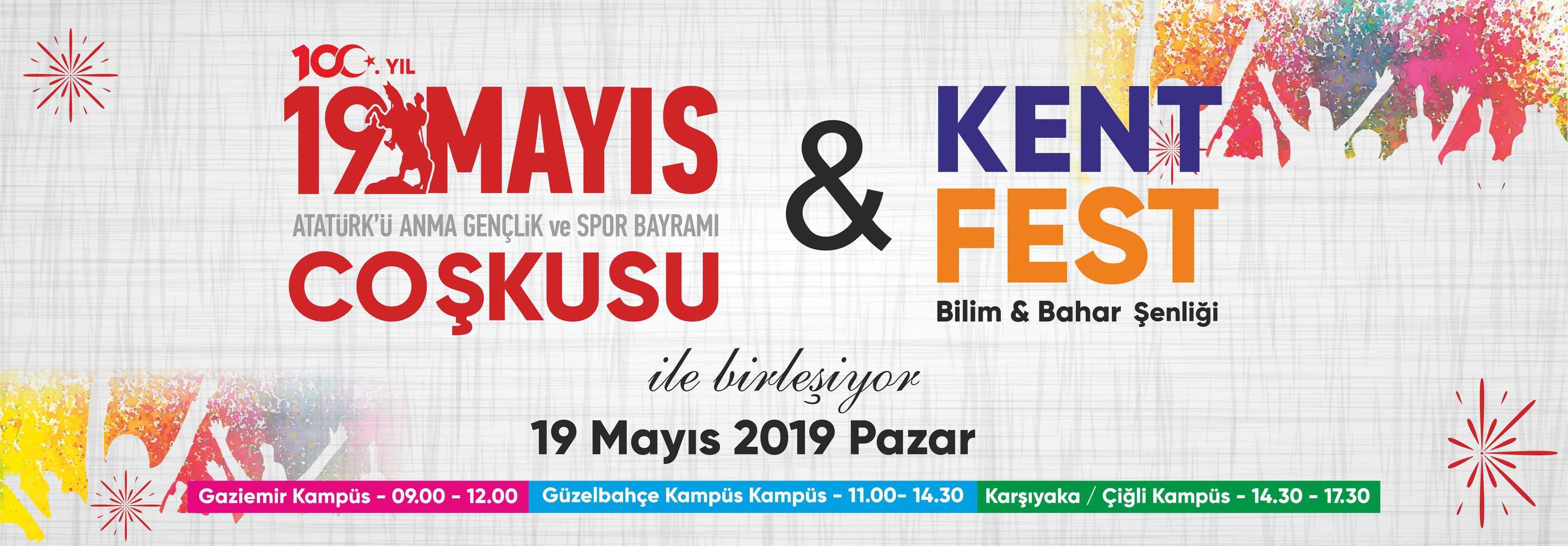 19 Mayıs Coşkusu ve Kentfest Bilim & Bahar Şenliği